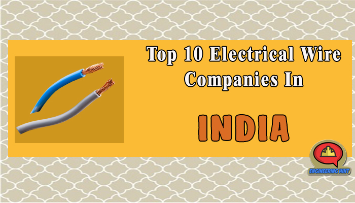 top 10 electrical wire companies in india engineering hint rh engineeringhint com top wiring harness companies in india automotive wiring harness manufacturing companies in india