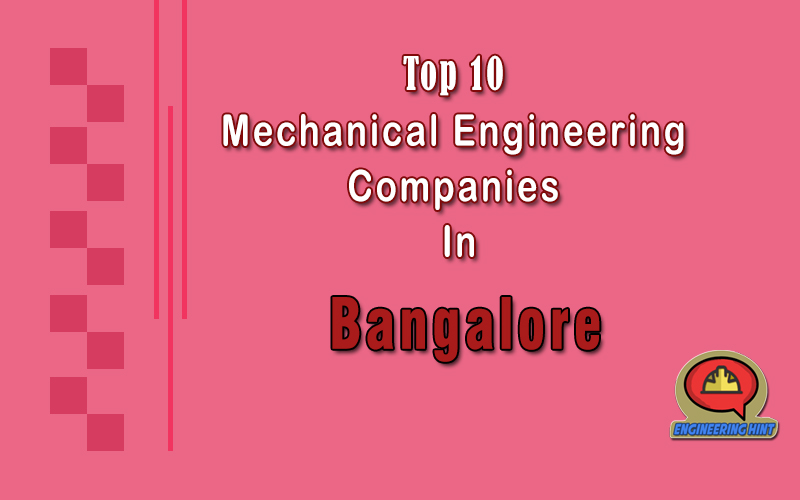 Top 10 Mechanical Engineering Companies In Bangalore ...