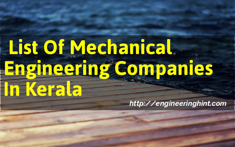 List Of Mechanical Engineering Companies In Kerala (India ...